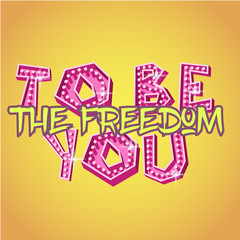 Freedom to be you poster