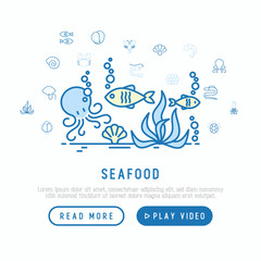Seafood concept with thin line icons: lobster, fish, shrimp, octopus, oyster, eel, seaweed, crab, ramp, turtle. Modern vector illustration for restaurant menu or web page.