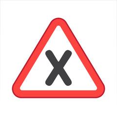 Warning/Street Sign - X