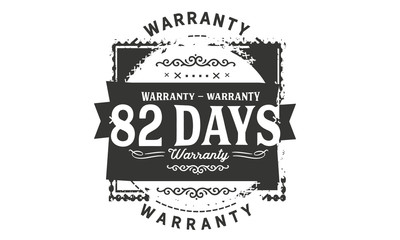 82 days warranty icon vintage rubber stamp guarantee