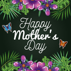 happy mothers day card with butterflies and floral decoration vector illustration design