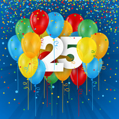 25 YEARS - HAPPY BIRTHDAY/ANNIVERSARY BANNER WITH COLOURFUL BALLOONS