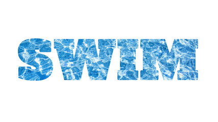 Word SWIM made of photo of the swimming pool water, isolated on white background
