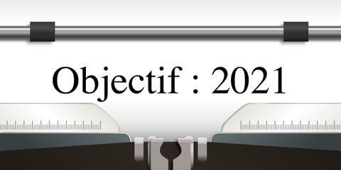 objectif - objectif 2021 - projet - challenge - 2021 - entreprise - stratégie - présentation