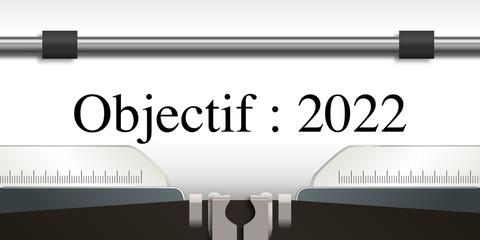 objectif - objectif 2022 - projet - challenge - 2022 - entreprise - stratégie - présentation