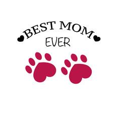 Paw print with hearts. ''Happy Mother's Day best mom ever'' text greeting card background