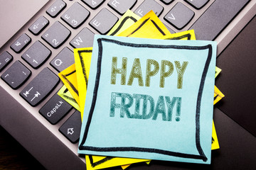 Conceptual hand writing text caption inspiration showing Happy Friday . Business concept for Weekend Welcoming written on sticky note paper on the dark keyboard background.