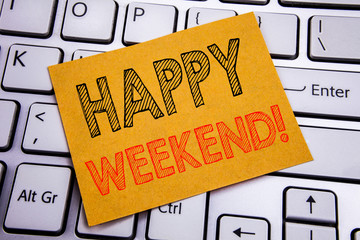 Conceptual hand writing text caption inspiration showing Heppy Weekend . Business concept for Weekend Message written on sticky note paper on the white keyboard background.