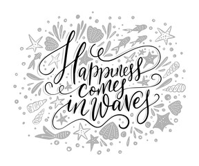 Happiness cpmes in waves. Vector lettering card.