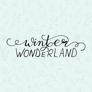 Winter Wonderland hand lettering.