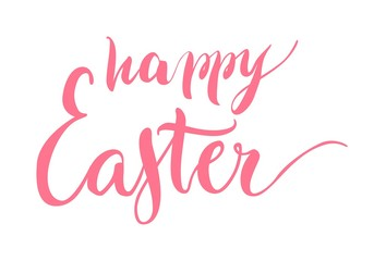 Lettering, happy easter, pink, isolated. Welcome inscription for the spring holiday on cards, posters and banners. Vector illustration