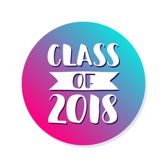 Class of 2018. Hand drawn brush lettering Graduation logo. Template for graduation design, party. Ultraviolet