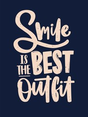 Smile Is the Best Outfit inscription handwritten with elegant calligraphic cursive font. Slogan written with light letters on black background. Colored vector illustration for t-shirt print.