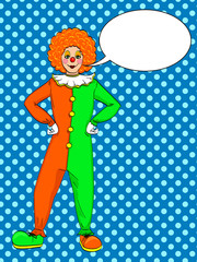 Pop art clown vector. Theater, circus, a woman in a jester costume. Text bubble. Vintage Background