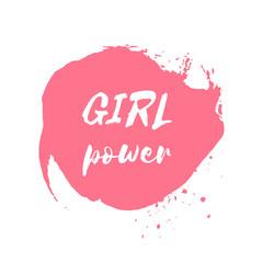 Girl Power hand drawn letteringe badge. Watercolor paint pink design element. Vector sign of feminism movement, gender equality. Ink dry brush stroke, stain, blot, splatter, splash texture background.