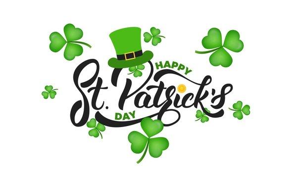 Saint Patrick's Day. Clover shamrock leaves background and St. Patrick's lettering. St. Patricks Day background