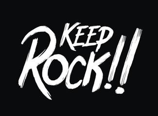 typography keep rock