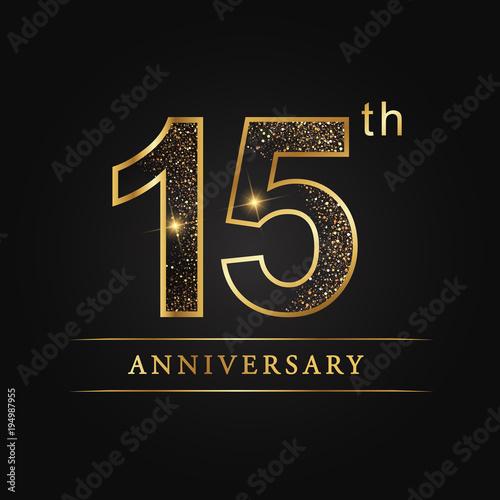 Anniversaryaniversary Fifteen Years Anniversary Celebration