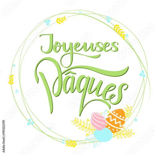 Joyeuses paques colorful lettering happy easter lettering in french joyeuses paques colorful lettering happy easter lettering in french hand written easter phrases m4hsunfo