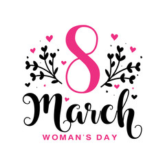 Lettering Women's Day and 8 March.