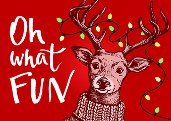 Vector pen and ink hipster vintage style portrait of a reindeer wearing a knitted sweater with Christmas lights string in antlers, Oh what FUN hand written brush script lettering on red background.