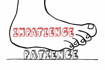 Impatience Vs Patient Waiting Foot Stomping Word 3d Illustration