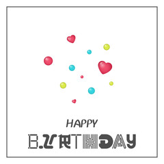 Bright Happy Birthday greeting card in minimalist style. Modern birthday badge or label with wish message. Vector illustration for Holiday Collection.