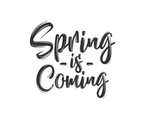 Spring is coming hand lettering