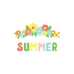Hand written word Summer with bright flowers and leaves. Isolated objects on white background. Vector illustration. Seasonal design concept.