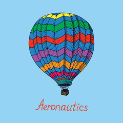 Colorful hot air balloon (Aeronautics) with inscription, hand drawn doodle sketch, isolated vector outline illustrationΠon blue background