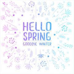 Inscription hello spring goodbye winter on white background