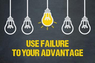 Use failure to your advantage