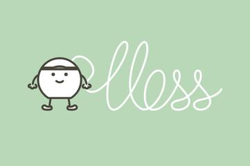 dental floss written floss word