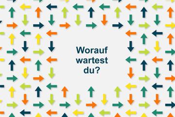 Wallpaper Pfeile - Worauf wartest du