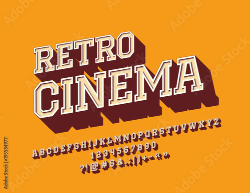 Vector Rotated Sign Retro Cinema With Stylish Font Vintage 3D Alphabet Letters Numbers And