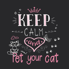 Funny cats and phrase-keep calm and pet your cat