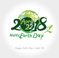 Happy Earth Day. 22 April. 2018. Painted planet and handwritten template. Vector illustration.