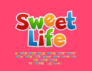 Vector Colorful Greeting Card Sweet Life. Set of Sticker Alphabet Letters, Numbers and Symbols