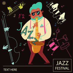 Jazz music poster. Cartoon character of a musician with a saxophone, a piano, a double bass and a drum. Vector flyer concept design.