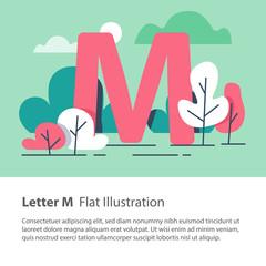 Decorative alphabet, letter M in floral background, park trees, simple font, education concept