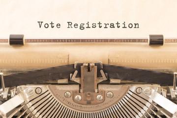 printed on the Vote Registration paper. vintage typewriter.