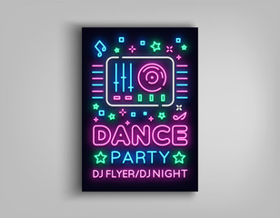 Dance party poster design template in neon style. Night party DJ neon sign, light banner, flyer bright nightlife advertisement, party invitation, nightclub, concert, disco. Vector illustration