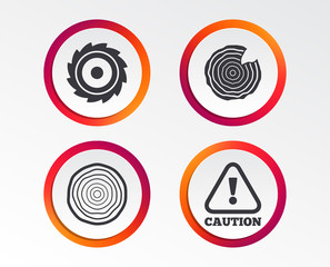 Wood and saw circular wheel icons. Attention caution symbol. Sawmill or woodworking factory signs. Infographic design buttons. Circle templates. Vector