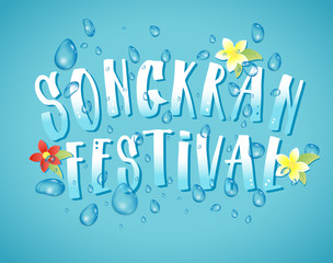 Songkran Festival in Thailand of April, hand drawn lettering, flowers tropical. Vector illustration