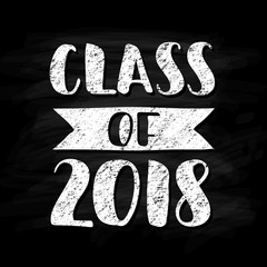 Class of 2018. Hand drawn brush lettering Graduation logo. Template for graduation design, party. Chalk effect