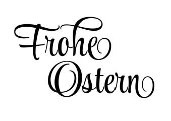 Schriftzug Frohe Ostern in Schwarz