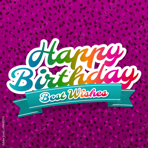 Happy Birthday And Best Wishes Greeting Card Vector Eps10