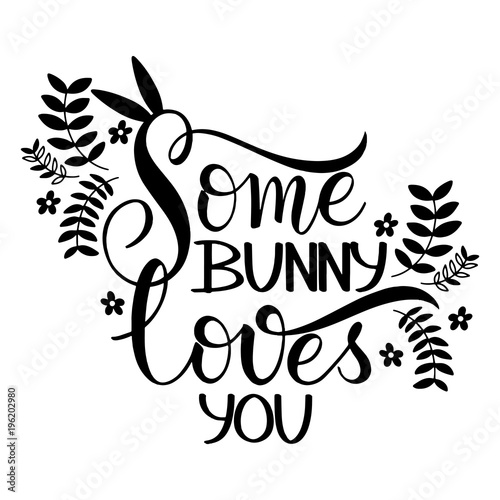 Some bunny loves you lettering hand written easter phrases seasons hand written easter phrases seasons greetings m4hsunfo