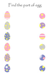 Find the part of egg, easter game for children, chick in cartoon style, education game for kids, preschool worksheet activity, task for the development of logical thinking, vector illustration