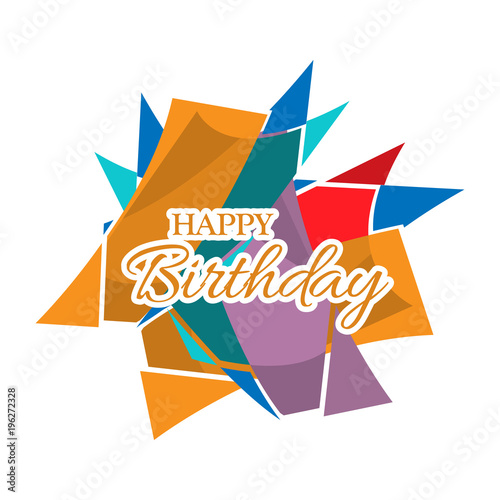Happy Birthday Vector Design With Abstract Colorful